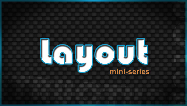 Layout Mini-Series